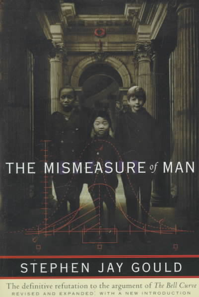 Mismeasure of Man By Gould, Stephen Jay