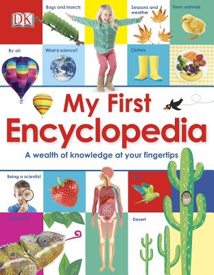 My First Encyclopedia By Dorling Kindersley, Inc. (COR)