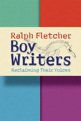 Boy Writers By Fletcher, Ralph